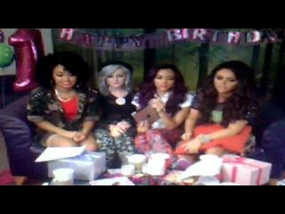 Little Mix twitcam,Birthday.